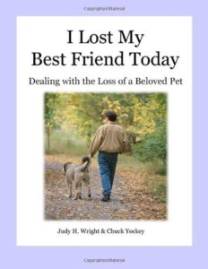 I Lost My Best Friend Today Pet Grief Help Book